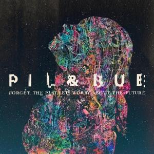 PilBue-ForgetThePastLetsWorryAboutTheFuture-digitalfront-4000x4000