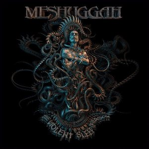 meshuggah_-_the_violent_sleep_of_reason