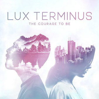 Lux Terminus-The Courage to Be Album Art - small