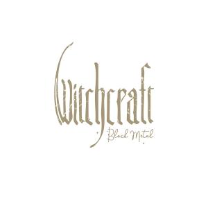 Witchcraft - Black Metal - Artwork